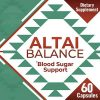 Altai Balance Herbal Supplement Supports Blood Sugar - Glucose Metabolism - New