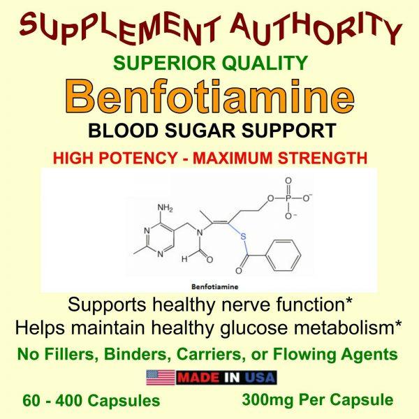 Benfotiamine - High Potency - Maximum Strength 300mg Per Capsule - VERY SCARCE!